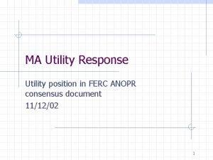 MA Utility Response Utility position in FERC ANOPR
