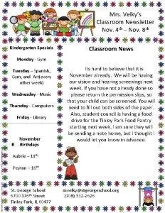 Mrs Velkys Classroom Newsletter Nov 4 th Nov