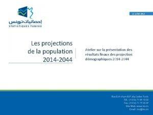 22 juillet 2015 Les projections de la population