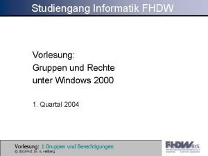 Studiengang Informatik FHDW Vorlesung Gruppen und Rechte unter