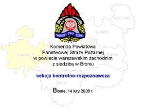 Komenda Powiatowa Pastwowej Stray Poarnej w powiecie warszawskim