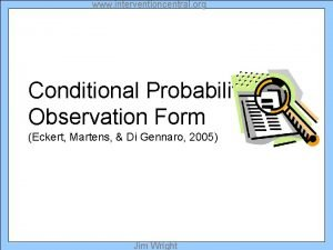 www interventioncentral org Conditional Probabilities Observation Form Eckert