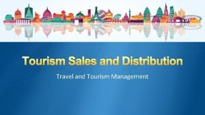 Tourism Sales and Distribution Travel and Tourism Management