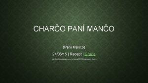 CHARO PAN MANO Pan Mano 240515 Recept Gruzie