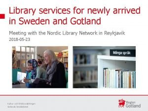 Library services for newly arrived in Sweden and