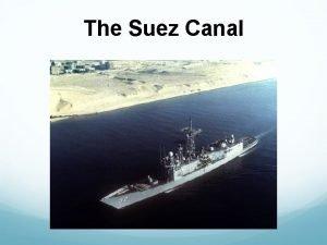 The Suez Canal Suez Canal Geology Construction What