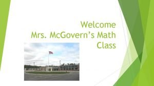 Welcome Mrs Mc Governs Math Class About Me