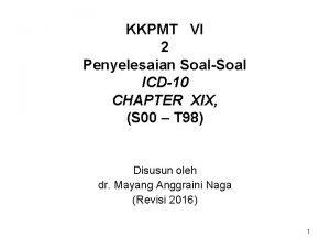KKPMT VI 2 Penyelesaian SoalSoal ICD10 CHAPTER XIX