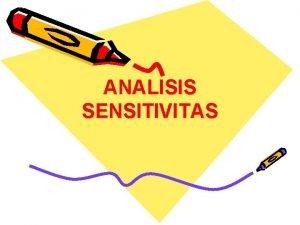 ANALISIS SENSITIVITAS Multi Purpose Project Multi Purpose Project