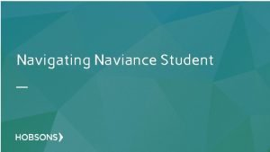 Navigating Naviance Student What is Naviance Connecting Learning