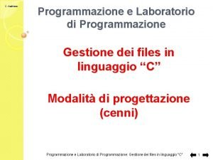 C Gaibisso Programmazione e Laboratorio di Programmazione Gestione