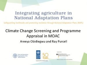 Climate Change Screening and Programme Appraisal in MOAC