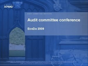 AUDIT COMMITTEE INSTITUTE Audit committee conference Eco Da