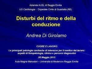 Azienda AUSL di Reggio Emilia UO Cardiologia Ospedale