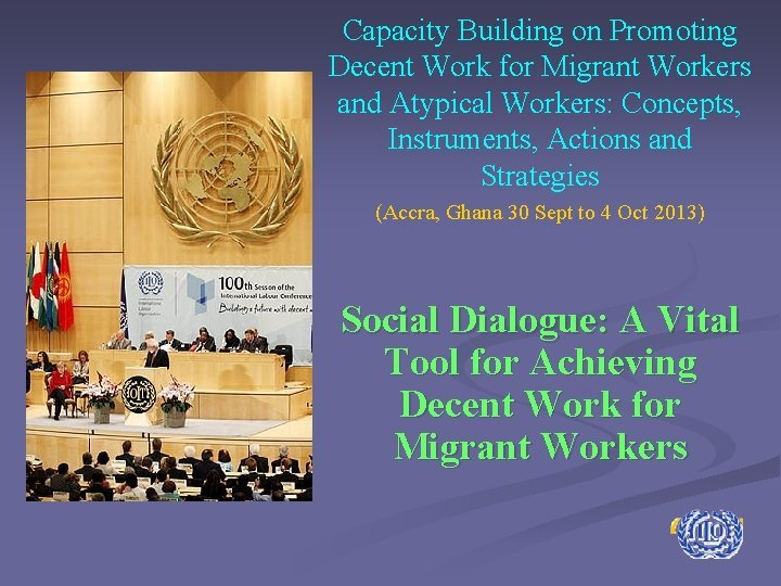 Capacity Building on Promoting Decent Work for Migrant