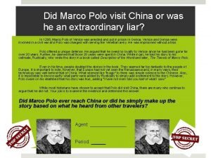 Did Marco Polo visit China or was he