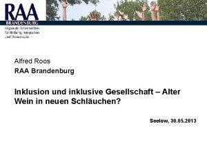 Alfred Roos RAA Brandenburg Inklusion und inklusive Gesellschaft