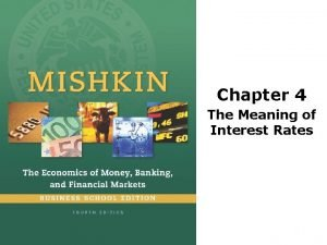 Chapter 4 The Meaning of Interest Rates Preview