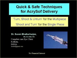 Quick Safe Techniques for Acry Sof Delivery Turn