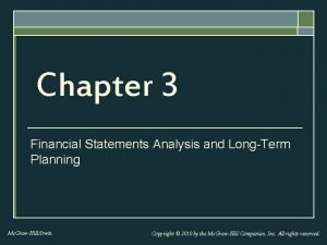 Chapter 3 Financial Statements Analysis and LongTerm Planning