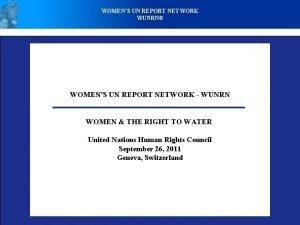 WOMENS UN REPORT NETWORK WUNRN WOMENS UN REPORT
