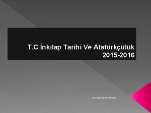 T C nklap Tarihi Ve Atatrklk 2015 2016