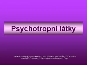 Psychotropn ltky Dostupn z Metodickho portlu www rvp