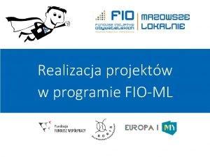 Realizacja projektw w programie FIOML 1 2 3