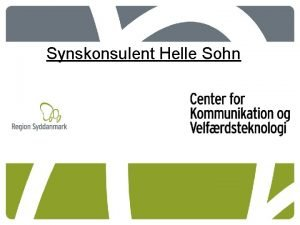 Synskonsulent Helle Sohn Netvrksdag for medlemmer af kommunikationsnetvrket
