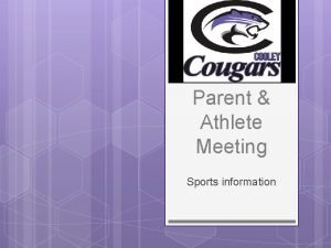 Parent Athlete Meeting Sports information Cooley Athletic Mission