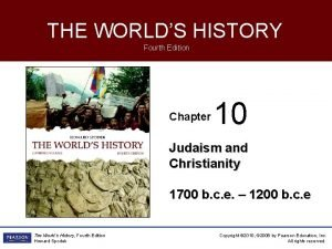 THE WORLDS HISTORY Fourth Edition Chapter 10 Judaism