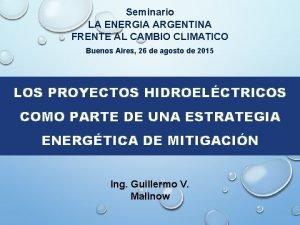 Seminario LA ENERGIA ARGENTINA FRENTE AL CAMBIO CLIMATICO