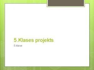 5 Klases projekts 5 klase DECEMBRIS ZIEMAS SAULGRIEU