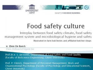 Food safety culture Interplay between food safety climate
