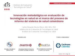 Innovacin metodolgica en evaluacin de tecnologas en salud