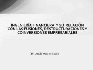 INGENIERA FINANCIERA Y SU RELACIN CON LAS FUSIONES