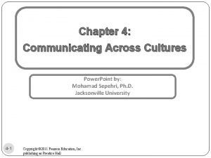 Chapter 4 Communicating Across Cultures Power Point by