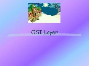 OSI Layer MODELMODEL REFERENSI Model Referensi OSI d