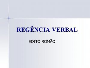 REGNCIA VERBAL EDITO ROMO 1 ASSISTIR a Verbo