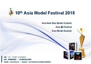 10 th Asia Model Festival 2015 Asia New