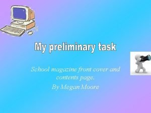 School magazine front cover and contents page By