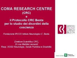 COMA RESEARCH CENTRE CRC e il Protocollo CRC
