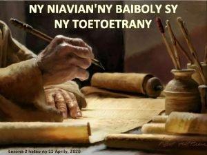 NY NIAVIANNY BAIBOLY SY NY TOETOETRANY Lesona 2