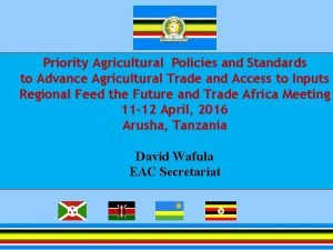 Priority Agricultural Policies and Standards to Advance Agricultural