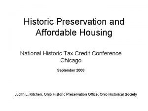 Historic Preservation and Affordable Housing National Historic Tax