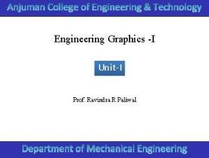 Engineering Graphics I UnitI Prof Ravindra R Paliwal
