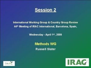 Insecticide Resistance Action Committee Session 2 International Working