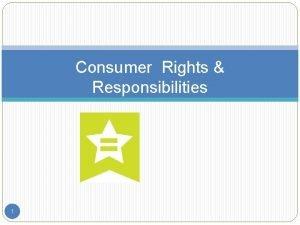 Consumer Rights Responsibilities 1 2 2 League Life