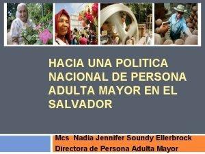 HACIA UNA POLITICA NACIONAL DE PERSONA ADULTA MAYOR