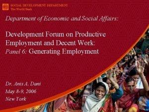 SOCIAL DEVELOPMENT DEPARTMENT The World Bank Department of